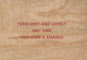 Turn Soft and Lovely Any Time You Have a Chance Wooden Postcard
