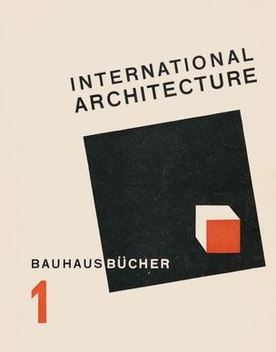 Bauhausbücher 1: Walter Gropius: International Architecture