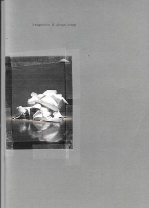 Fragmente & Asphaltung