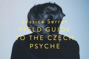 Field Guide to the Czech Psyche