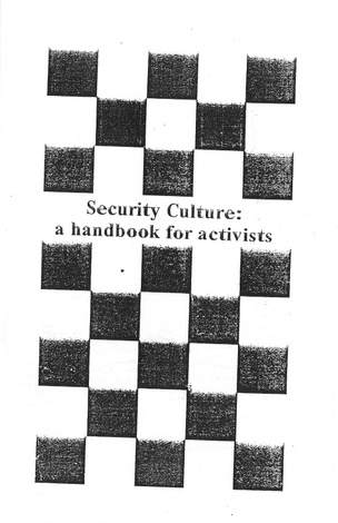 Security Culture: A Handbook for Activists