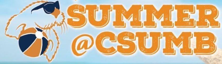 Summer @ CSUMB