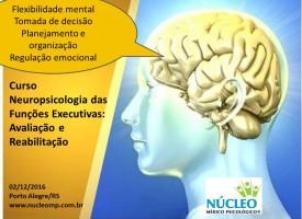Neuropsicologia das Funções Executivas: Avaliação e Reabilitação