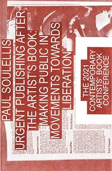 Urgent Publishing After the Artist's Book: Making Public in Movements Towards Liberation