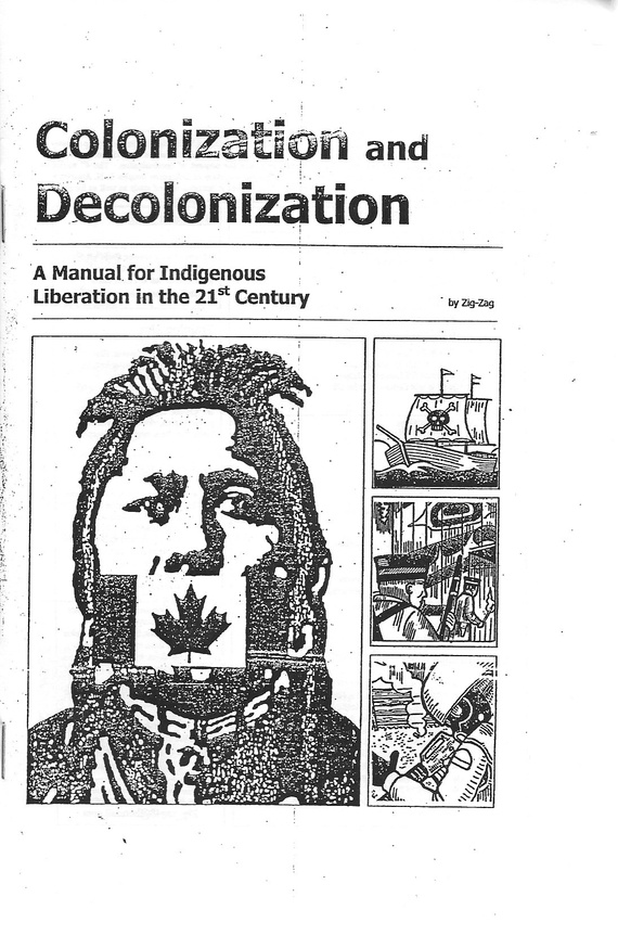 Colonization and Decolonization: A Manual for Indigenous Liberation in the 21st Century