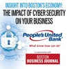 EVENT RESCHEDULED TO MARCH 26: Insight into Boston's Economy: The Impact of Cyber Security on Your Business
