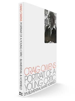 Craig Owens: Portrait of a Young Critic