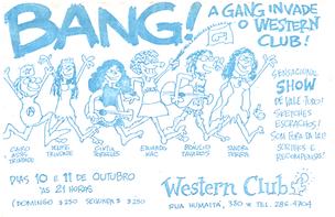 Bang! A Gang Invade o Western Club