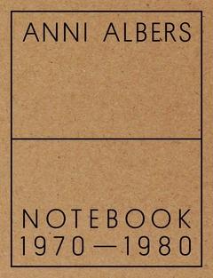 Anni Albers Notebook 1970-1980