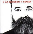 AA Bronson : Healer