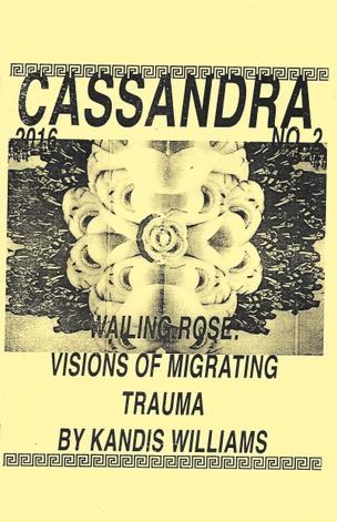 CASSANDRA #2 : Wailing Rose
