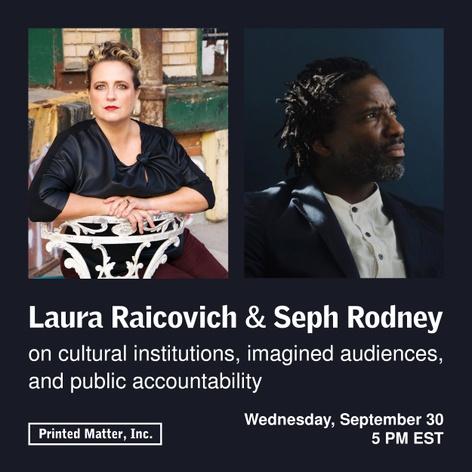 Laura Raicovich and Seph Rodney in conversation