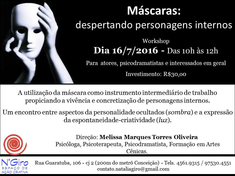 Workshop - Vivência - Máscaras: Despertando Personagens Internos - dia 16.07 sábado, das 10h as 12h