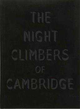 The Night Climbers of Cambridge