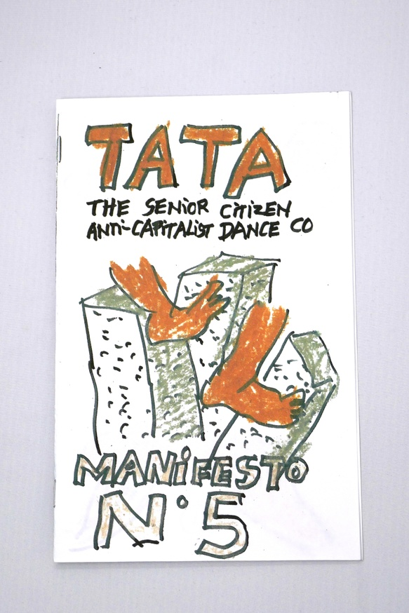 TATA The Senior Citizen Anti-Capitalism Dance Co. thumbnail 2