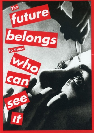 Untitled (The Future Belongs to Those Who Can See It) Postcard