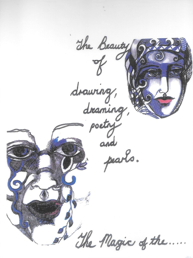 The Beauty of Drawing, Dreaming, Poetry and Pearls