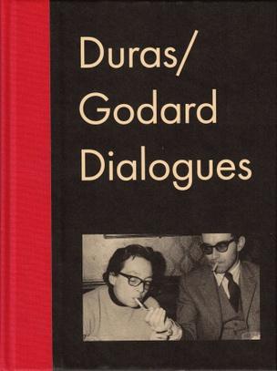 Duras/Godard Dialogues