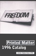 Freedom : Printed Matter 1996 Catalog