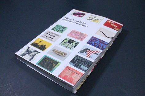 A Book About Colab (and Related Activities) - A new publication and fundraising edition