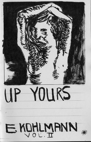 Up Yours, Vol. II