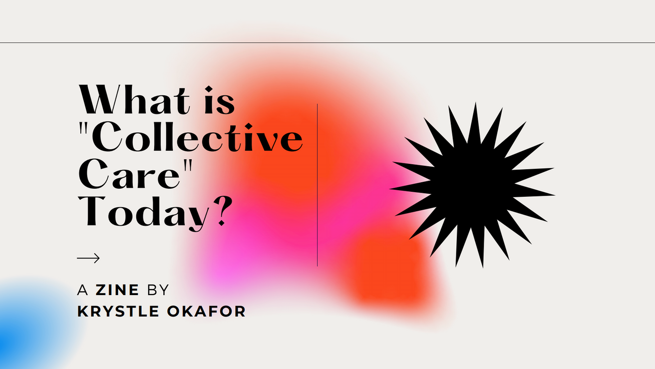 "What is ""collective care"" today?"