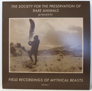 Field Recordings of Mythical Beast