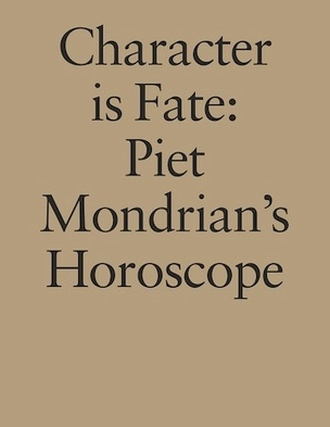 Character Is Fate : Piet Mondrian's Horoscope