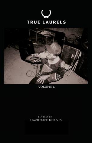 True Laurels Vol. 1