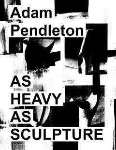 As Heavy as Sculpture