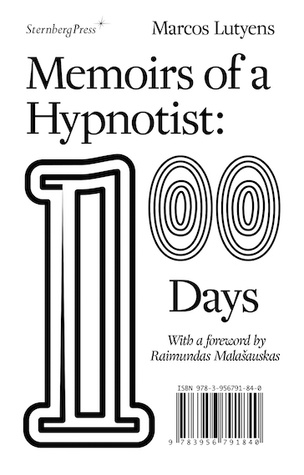 Memoirs of a Hypnotist : 100 Days