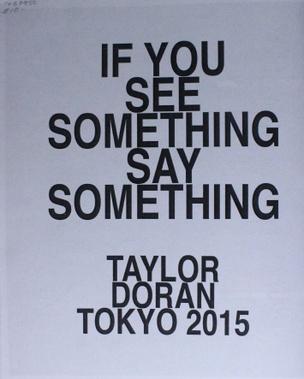 If You See Something Say Something
