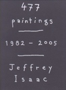 477 Paintings : 1982 - 2005 or an Analogical  Anthology