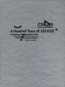 A Hundred Years of: Lex Flex