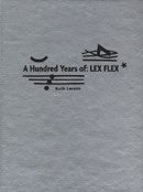 A Hundred Years of: Lex Flex