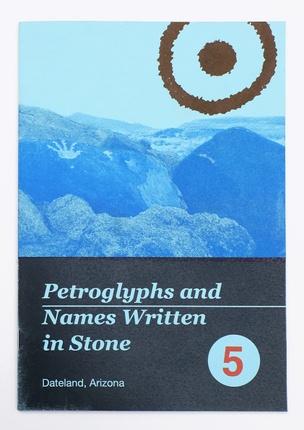 WRITTEN NAMES #5: Petroglyphs and Names Written in Stone, Dateland, Arizona