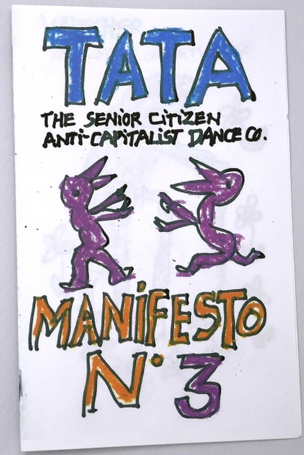 TATA The Senior Citizen Anti-Capitalism Dance Co.