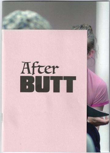 After BUTT [third edition]