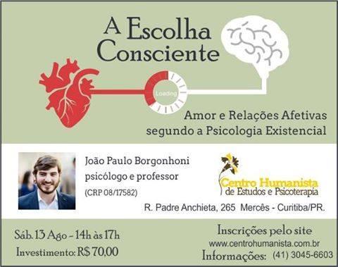 A Escolha Consciente: Amor e Relações Afetivas segundo a Psicologia Existencial