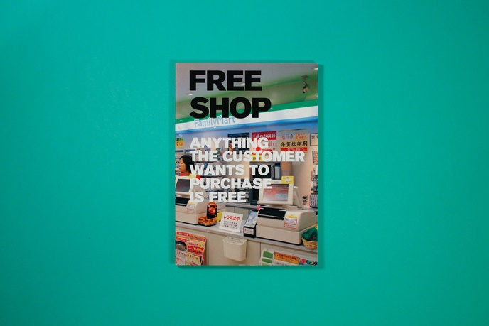 Free Shop : Anything the Customer Wants to Purchase Is Free