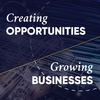 Creating Opportunities, Growing Businesses