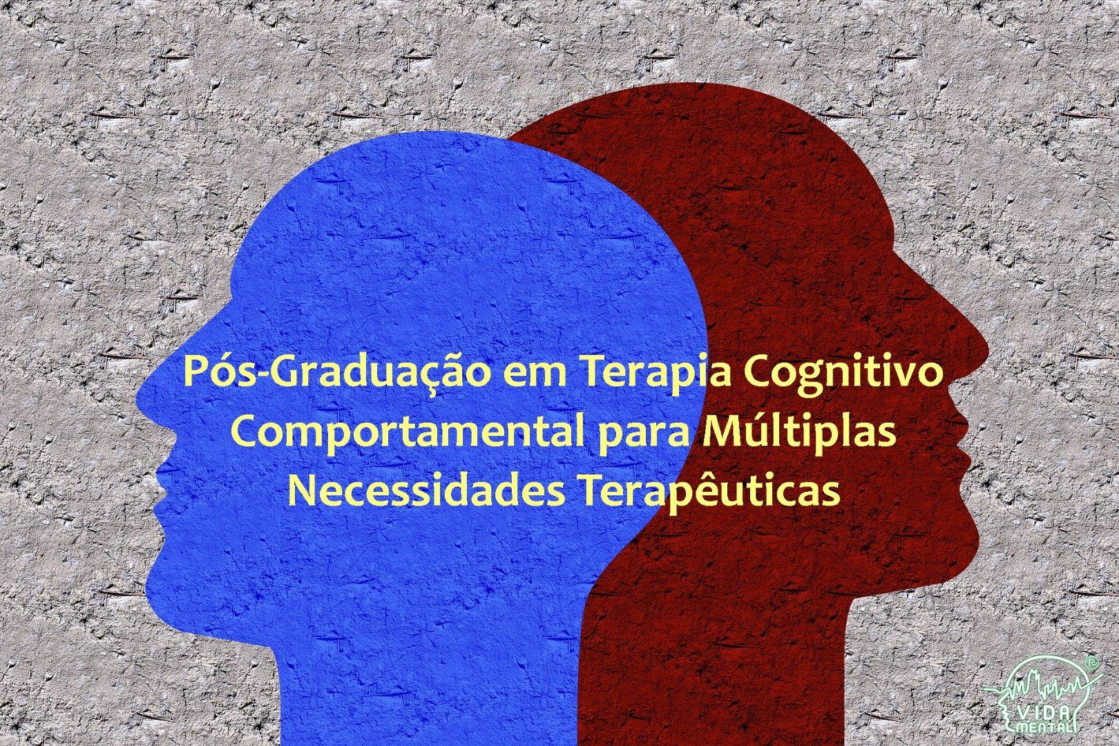 Terapia Cognitivo-Comportamental Para Atuação Em Múltiplas Necessidades Terapêuticas - Goiânia