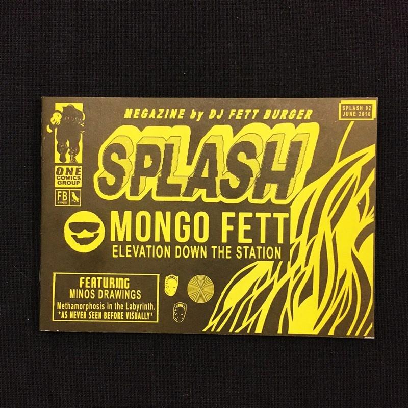 SPLASH 02: Mongo Fett