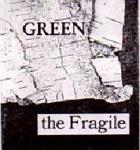 Green the Fragile