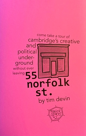55 Norfolk St: Come take a tour of Cambridge's creative and political underground