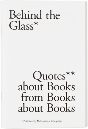 Behind the Glass – Quotes about Books from Books about Books