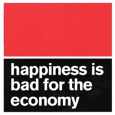 Happiness Is Bad for the Economy Sticker thumbnail 1
