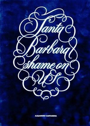 Santa Barbara Shame on US
