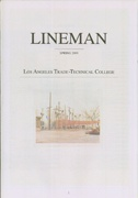 Lineman : Los Angeles Trade-Technical College Spring 2009
