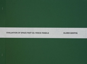 Evaluation of Space Part 5D : Fence Panels